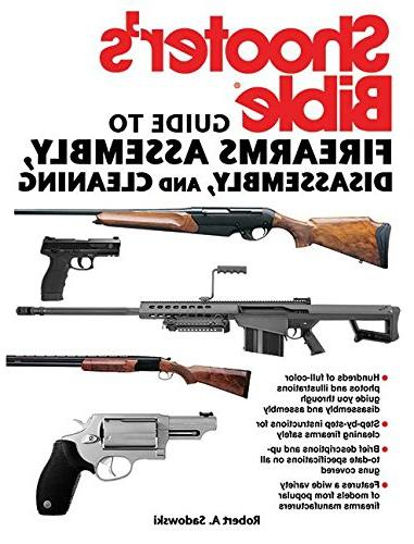 Shooter's Bible Guide to Firearms Assembly, Disassembly, and